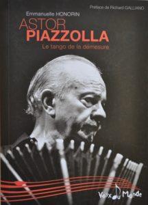 Astor Piazzolla, le tango de la demesure