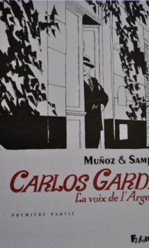 Carlos Gardel - La voix de l'Argentine 1°