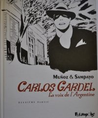 Carlos Gardel - La voix de l'Argentine 2°
