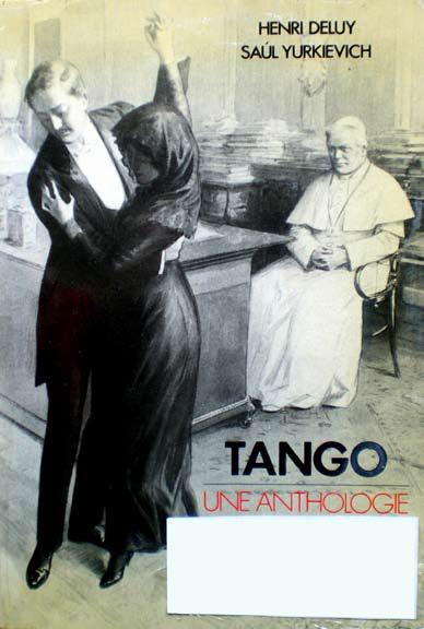 Deluy, Yurkievich - Tango, une anthologie