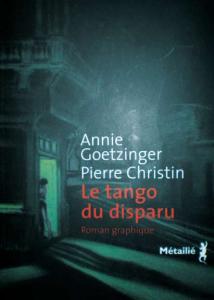 Goetzinger, Christin - Le Tango du disparu