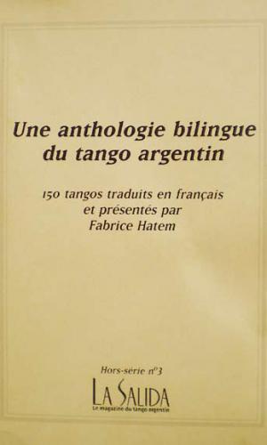 La Salida HS3 - Une anthologie bilingue du tango argentin