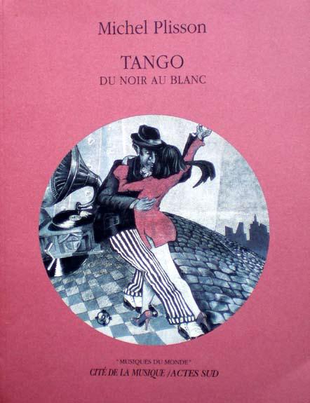 Plisson - Tango, du noir au blanc