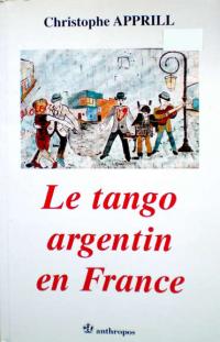 Apprill - Le tango argentin en France