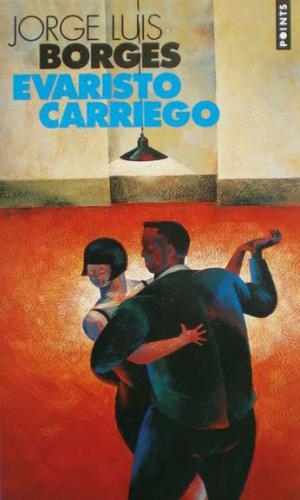 Borges - Evaristo Carriego