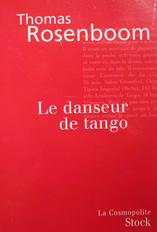 Le Danseur de tango - Thomas Rosenboom
