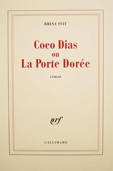Svit - Coco Dias ou la porte dorée
